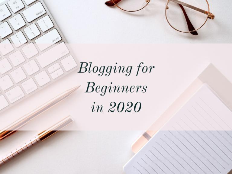 Blogging beginners 2020